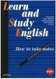 ノートしながら学ぶ総合英語 Learn and Study English