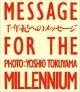 Message for the millennium