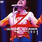 """EIKICHI YAZAWA CONCERT TOUR """"Z""""(zi) 2001"""
