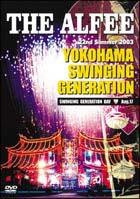 22nd Summer 2003 YOKOHAMA SWINGING GENERATION ~SWINGING GENERATION DAY~