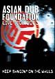 """KEEP BANGIN'ON THE WALLS"" -ADF LIVE TOUR 2003-"