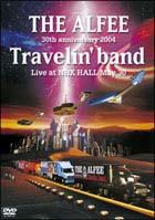 30th ANNIVERSARY 2004 Travelin' band Live at NHK HALL May 30