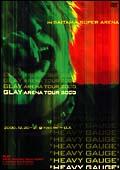 "GLAY ARENA TOUR 2000""HEAVY GAUGE""in SAITAMA SUPER ARENA"