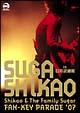 Shikao & The Family Sugar ~FAN-KEY PARADE '07~ in 日本武道館