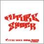 FUTURE SHOCK Original Visual Tracks -First Edition-