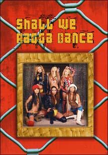 Shall We Ragga Dance?