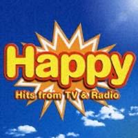 ハッピー~Hits from TV & Radio