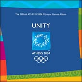 UNITY The Official ATHENS 2004 Olympic Games Album