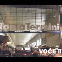 VOCEII-A CAPPELLA LOVE SONGS-