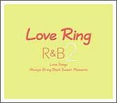 ラヴ・リング R&B 2