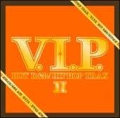 V.I.P.ホット・R&B/ヒップホップ・トラックス II
