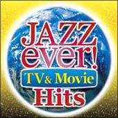 ジャズ・エヴァー! TV & ムービー・ヒッツ