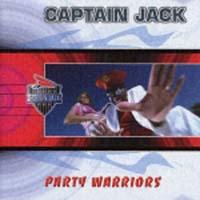 キャプテン・ジャック『パーティー・ウォーリアーズ』