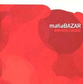 マティア バザール『熱い衝撃』