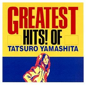 GREATEST HITS!OF TATSURO YAMASHITA