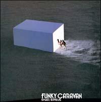 スペース サーカス『FUNKY CARAVAN』