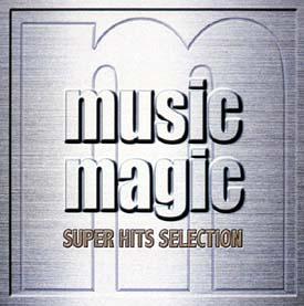 ミュージック・マジック~スーパー・ヒッツ・セレクション