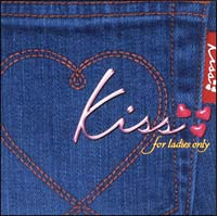 kiss~for ladies only