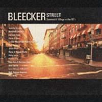 ブリーカー・ストリート~歌い継がれるグリニッチ・ヴィレッジ