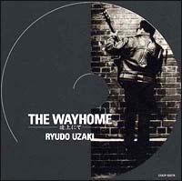 THE WAY HOME~途上にて~