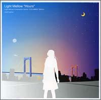 Light Mellow~Hours