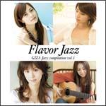 Flavor Jazz~GIZA Jazz compilation vol.1~