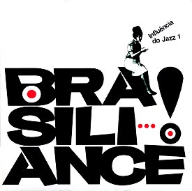 ブラジリアンス!~1 インフルエンシア ド ジャズ 1