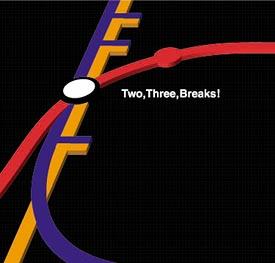 Two,Three,Breaks!