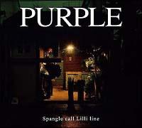 Spangle call Lilli line『PURPLE』