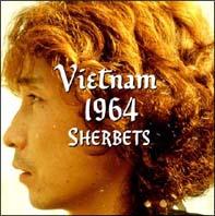 SHERBETS『Vietnam 1964』