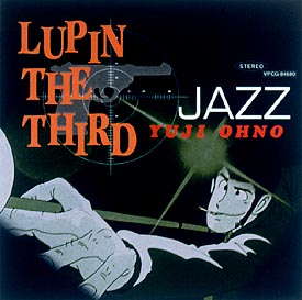 "LUPIN THE THIRD""JAZZ"