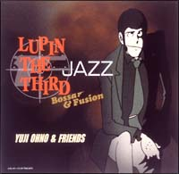 LUPIN THE THIRD JAZZ「Bossa & Fusion」