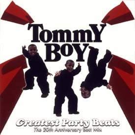Tommy Boy 20th anniversary Into the 21st Century