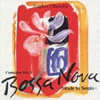 J''selection 2~Bossa Nova