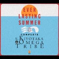 「EVER LASTING SUMMER」S.KIYOTAKA & OMEGA TRIBE COMPLETE BOX