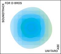 SOUNDTRACK for D-BROS