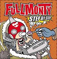 FULL MONTY『STEP BY STEP』