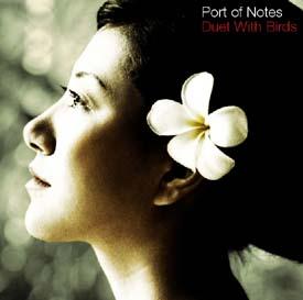 port of notes etc のまとめ 聴く人の心に寄り添うヴォーカリスト