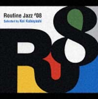 Routine Jazz #08 Selected By Kei Kobayashi