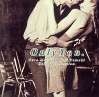 Goro Matsui & Koji Tamaki Ballad Collection Only You