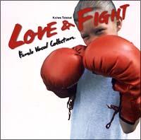 LOVE & FIGHT~フィーメイル・ヴォーカル・コレクション