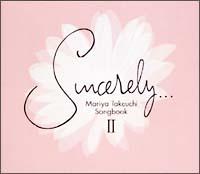 Sincerely...2~Mariya Takeuchi Songbook~