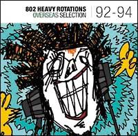 802 HEAVY ROTATIONS~OVERSEAS SELECITON '92-'94