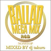 BALLAD MEGA MIX R&B NONSTOP