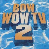BOW WOW TV 2