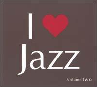 I LOVE JAZZ 2