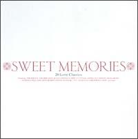 SWEET MEMORIES 20 LOVE CLASSICS