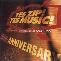 YES ZIP!YES MUSIC!(ZIP-FM 10周年コンピレーション)