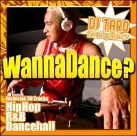 ワナ・ダンス?-DJ TAROノン・ストップ・ミュージック・プラス