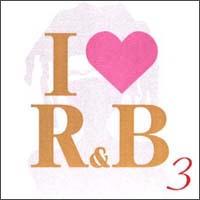 アイ・ラヴR&B VOL.3